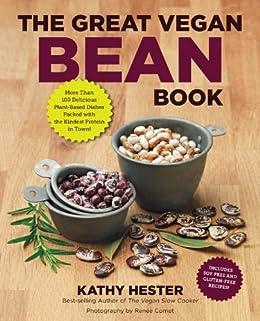 The Great Vegan Bean Book (Great Vegan Book) by [Hester, Kathy]