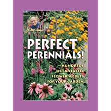 Jerry Baker's Perfect Perennials: Hundreds of Fantastic Flower Secrets for Your Garden