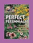 Jerry Baker's Perfect Perennials: Hun...