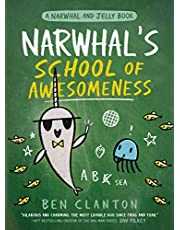 Narwhal's School of Awesomeness (A Narwhal and Jelly Book #6)