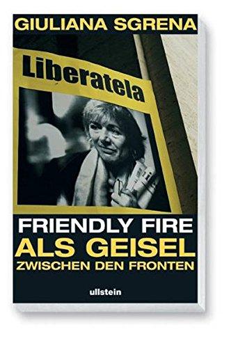 friendly-fire-als-geisel-zwischen-den-fronten