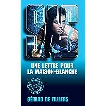 SAS 126 Une lettre pour la Maison Blanche (French Edition)