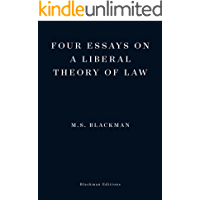 Four Essays on a Liberal Theory of Law (English Edition)