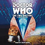 Doctor Who: The Two Doctors: A 6th Doctor novelisation | Robert Holmes