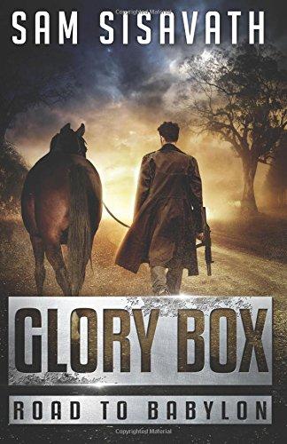 Glory Box (Road To Babylon) (Volume 1) ebook