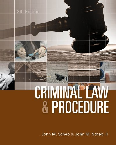 By Judge John M. Scheb - Criminal Law and Procedure (8th Edition) (1/20/13)