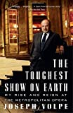The Toughest Show on Earth, Joseph Volpe and Charles Michener, 1400096758