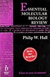 Essential Molecular Biology Review, Hall, Philip W., III, 0865425000