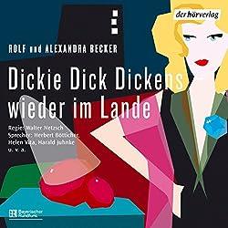 Dickie Dick Dickens wieder im Lande