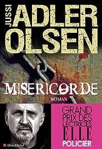 vignette de 'Les enquêtes du département V n° 1<br /> Miséricorde (Jussi Adler-Olsen)'