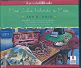 img - for Miss Julia Inherits a Mess by Ann B. Ross Unabridged CD Audiobook book / textbook / text book
