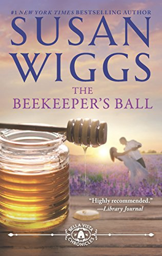 - The Beekeeper's Ball (The Bella Vista Chronicles)
