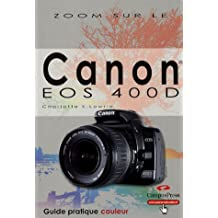 Canon eos 400d guide pratique coul.