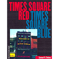 Times Square Red, Times Square Blue (Sexual Cultures Book 28)