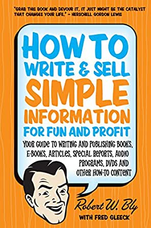 How to write and sell simple information for fun and profit your digital list price 999 fandeluxe Choice Image