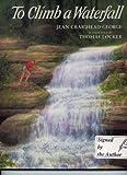 To Climb a Waterfall
