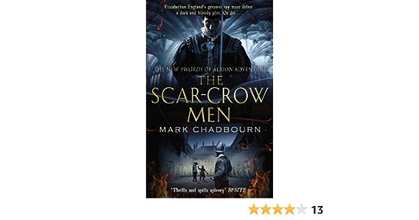The Scar-Crow Men: The Sword of Albion Trilogy Book 2 Sword ...