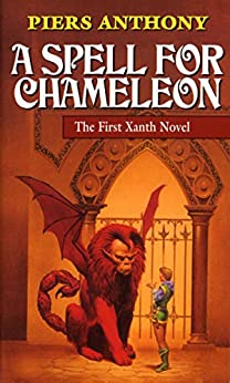 A Spell for Chameleon (Original Edition) (Xanth Book 1) by [Anthony, Piers]