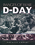 D-Day (Images of War)