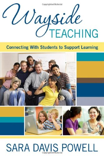 Wayside Teaching: Connecting With Students to Support Learning