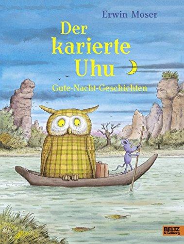Der karierte Uhu: Gute-Nacht-Geschichten. Mit vielen farbigen Bildern