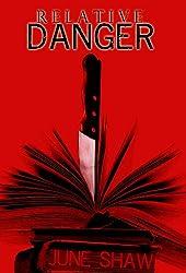 RELATIVE DANGER (Cealie Gunther mysteries Book 1)