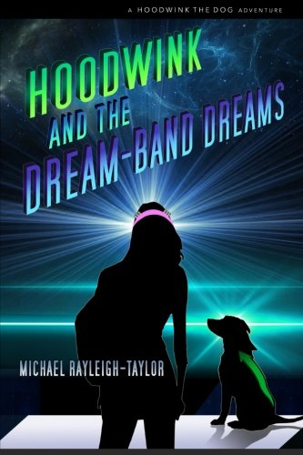 Download Hoodwink and the Dream-band Dreams ebook