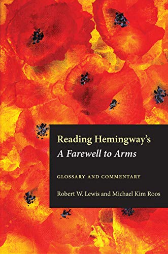 Reading Hemingway's a Farewell to Arms: Glossary and Commentary