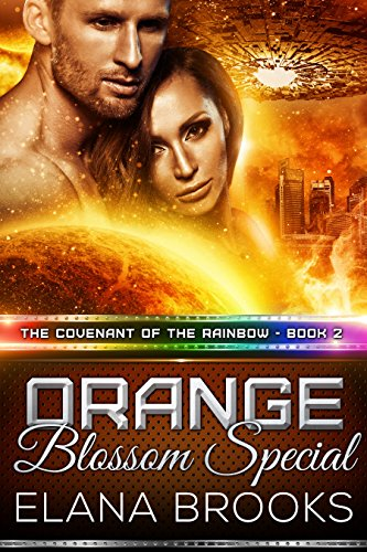 Orange Blossom Special (The Covenant of the Rainbow Book 2)
