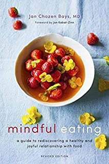 Book Cover: Mindful Eating: A Guide to Rediscovering a Healthy and Joyful Relationship with Food