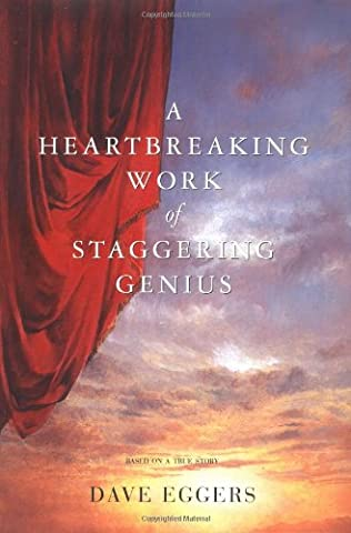 book cover of A Heartbreaking Work of Staggering Genius