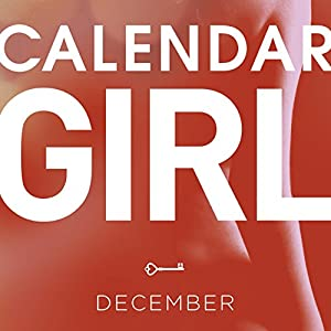 December (Calendar Girl 12) Hörbuch