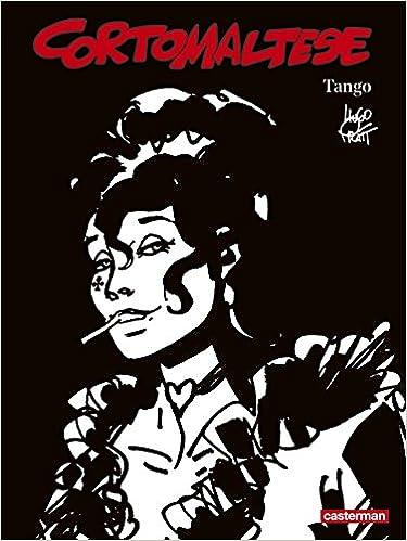 Corto Maltese en noir et blanc, Tome 10 : Tango