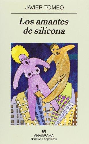 Libro Amantes De Silicona Los Nh Javier Tomeo Pdf Guicirsalo