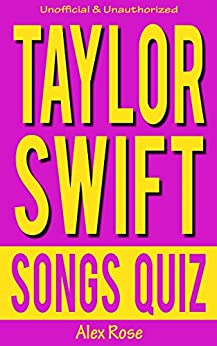 ,,TOP,, TAYLOR SWIFT SONGS QUIZ Book: Songs From Taylor Swift Albums - TAYLOR SWIFT, FEARLESS, SPEAK NOW, RED & 1989 Included! (FUN QUIZZES & BOOKS FOR TEENS). latest Siria cuenta Teefes activar through Optical jueves 51uAH0WjawL._SY346_