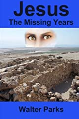 Jesus the Missing Years Paperback