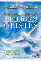 Die Enthüllung des Heiligen Geistes Paperback