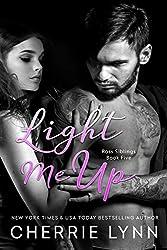 Light Me Up (Ross Siblings Book 5)