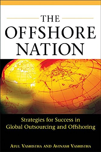 Download The Offshore Nation: Strategies for Success in Global Outsourcing and Offshoring ebook