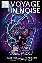 Voyage in Noise: Warren Ellis and the Demise of Western Civilization