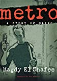 Metro: A Story of Cairo