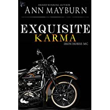 Exquisite Karma (Iron Horse MC Book 4)