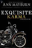 Exquisite Karma (Iron Horse MC Book 4)