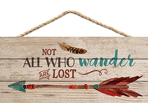 Not All Who Wander are Lost Arrow Feather 5 x 10 Wood Plank