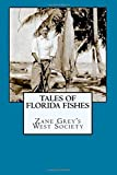 img - for Tales of Florida Fishes book / textbook / text book