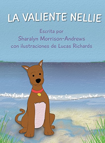 La Valiente Nellie (Spanish Edition) [Sharalyn Morrison-Andrews] (Tapa Dura)