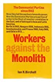Workers Against the Monolith, Ian Birchall, 0902818406