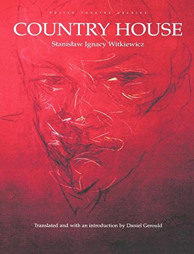 Country House: Polish Theatre Archive (Polish Theatre Archives)