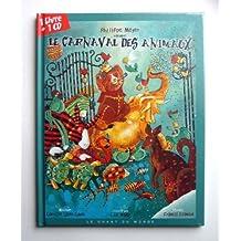 Carnaval des animaux (Le) [avec CD]