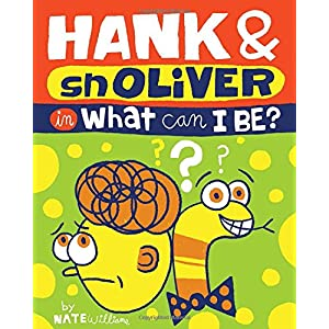 Hank & Snoliver - What Can I Be